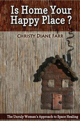 Cover for Is Home Your Happy Place?