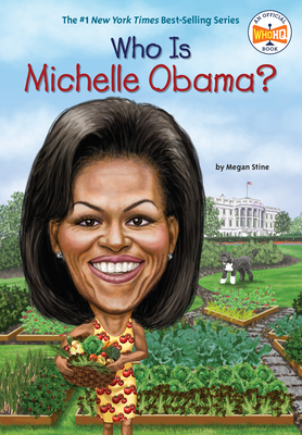 Who Is Michelle Obama? (Who Was...?) Cover Image