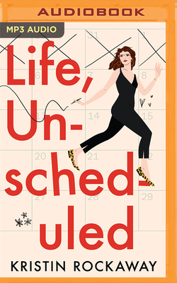 Life, Unscheduled Cover Image