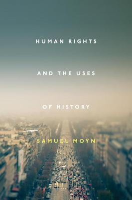 Human Rights and the Uses of History Cover Image