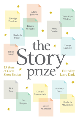 The Story Prize: 15 Years of Great Short Fiction Cover Image