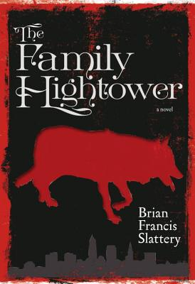 The Family Hightower: A Novel Cover Image