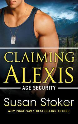 Claiming Alexis (Ace Security #2) Cover Image