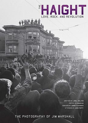The Haight: Love, Rock, and Revolution Cover Image
