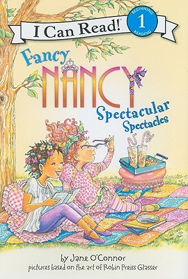 Fancy Nancy: Spectacular Spectacles (I Can Read Fancy Nancy - Level 1 (Hardback)) Cover Image