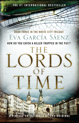 The Lords of Time (White City Trilogy #3) Cover Image