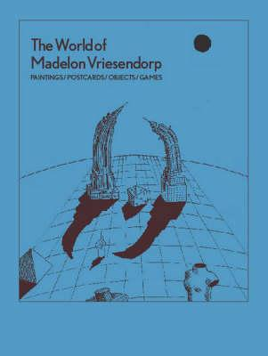 The World of Madelon Vriesendorp: Paintings/Postcards/Objects/Games Cover Image