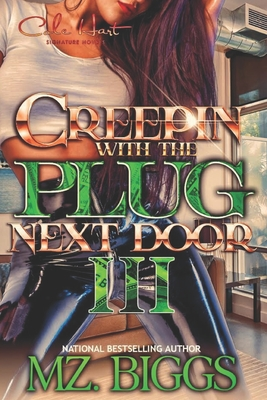 Creepin' With The Plug Next Door 3 Cover Image