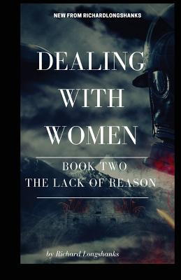Dealing With Women The Lack of Reason (Man's Guide #2) Cover Image