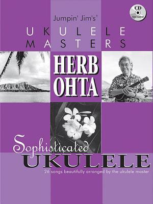 Jumpin Jim's Ukulele Masters: Herb Ohta Cover Image