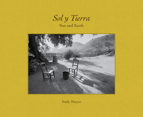 Sol Y Tierra/ Sun and Earth: Views Beyond the U.S.- Mexico Border, 1988-2018 Cover Image