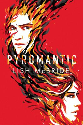 Pyromantic (Firebug #2) Cover Image