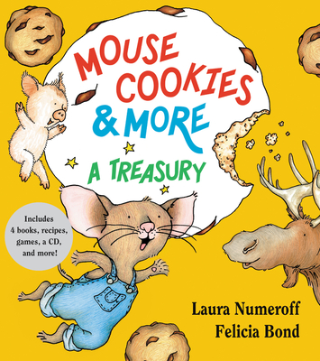 Mouse Cookies & More: A Treasury [With CD (Audio)-- 8 Songs and Celebrity Readings] Cover Image