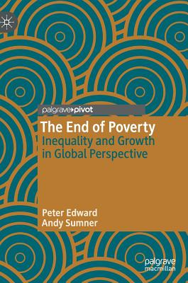 The End of Poverty: Inequality and Growth in Global Perspective Cover Image
