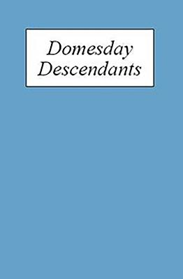 Domesday Descendants: A Prosopography of Persons Occurring in English Documents 1066-1166 II: Pipe Rolls to `Cartae Baronum' Cover Image