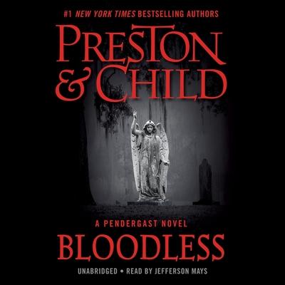 Bloodless: A Pendergast Novel (Agent Pendergast Novels #20) Cover Image