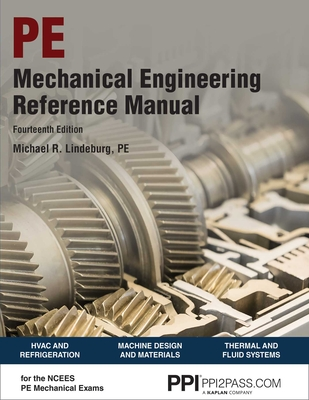 PPI Mechanical Engineering Reference Manual, 14th Edition – Comprehensive Reference Manual for the NCEES PE Exam Cover Image