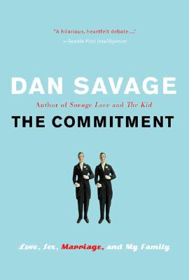 The Commitment: Love, Sex, Marriage, and My Family Cover Image