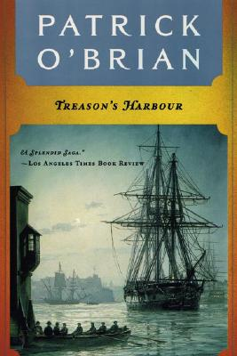 Treason's Harbour (Aubrey/Maturin Novels #9) Cover Image