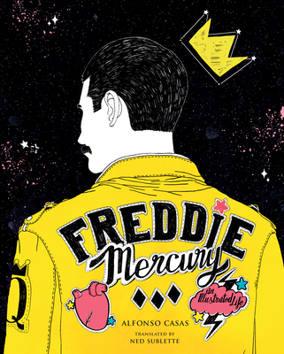 Freddie Mercury: An Illustrated Life Cover Image