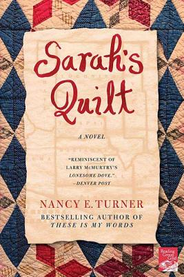 Sarah's Quilt: A Novel of Sarah Agnes Prine and the Arizona Territories, 1906 Cover Image