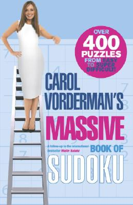 Carol Vorderman's Massive Book of Sudoku: Over 400 Puzzles from Easy to Super Difficult! Cover Image