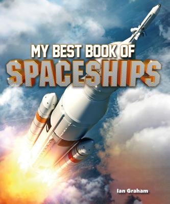 My Best Book of Spaceships (The Best Book of) Cover Image