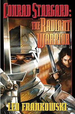 Conrad Stargard: The Radiant Warrior Cover Image