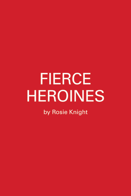 Fierce Heroines: Inspiring Female Characters in Pop Culture Cover Image