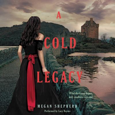 Cover for A Cold Legacy (Madman S Daughter Trilogy #3)