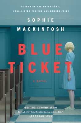Blue Ticket: A Novel Cover Image