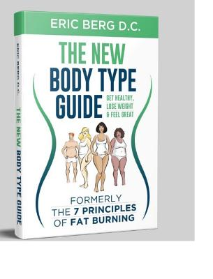 Dr. Berg's New Body Type Guide: Get Healthy Lose Weight & Feel Great Cover Image