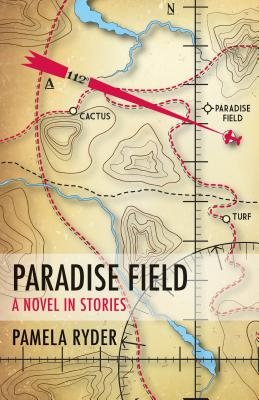 Paradise Field: A Novel in Stories Cover Image