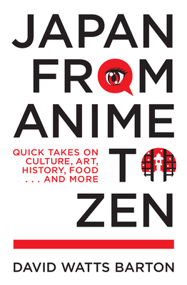 Cover for Japan from Anime to Zen
