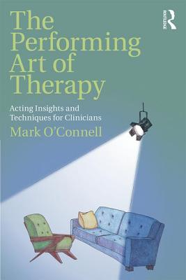 Cover for The Performing Art of Therapy