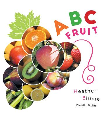 ABC Fruit: Learn the Alphabet with Fruit-Filled Fun! Cover Image