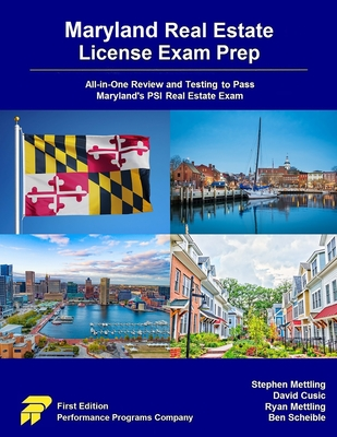 Maryland Real Estate License Exam Prep: All-in-One Review and Testing to Pass Maryland's PSI Real Estate Exam Cover Image