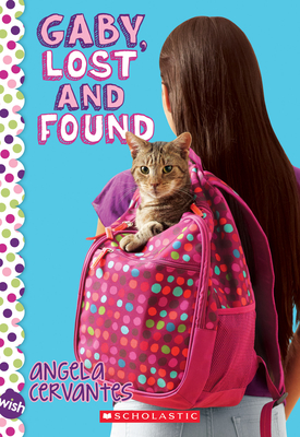 Gaby, Lost and Found: A Wish Novel Cover Image