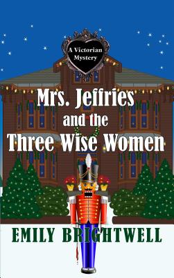 Mrs. Jeffries and the Three Wise Women (Victorian Mystery) Cover Image