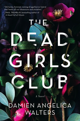 The Dead Girls Club: A Novel Cover Image