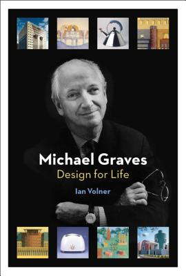 Michael Graves: Design for Life Cover Image
