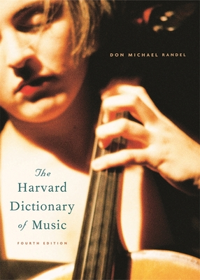 The Harvard Dictionary of Music: Fourth Edition (Harvard University Press Reference Library #10) Cover Image
