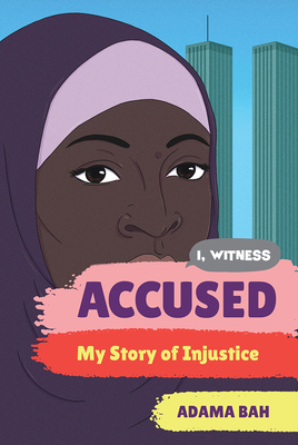 Accused: My Story of Injustice (I, Witness #1) Cover Image