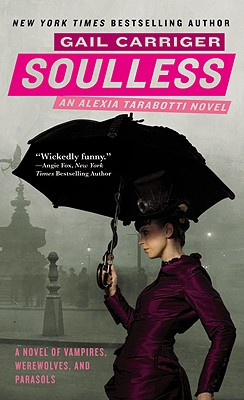 Soulless (The Parasol Protectorate #1) Cover Image