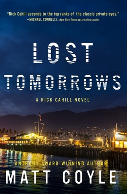 Lost Tomorrows (The Rick Cahill Series #6) Cover Image