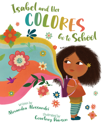 Cover for Isabel and Her Colores Go to School
