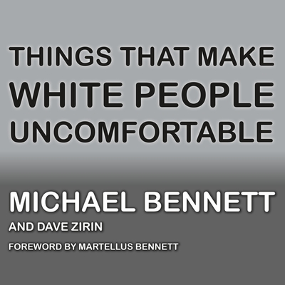 Things That Make White People Uncomfortable Cover Image