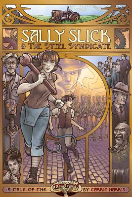 Sally Slick and the Steel Syndicate Cover