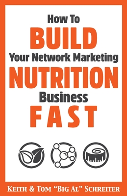 How To Build Your Network Marketing Nutrition Business Fast Cover Image