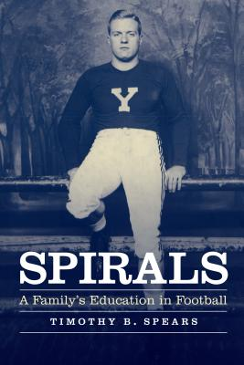 Spirals: A Family's Education in Football Cover Image